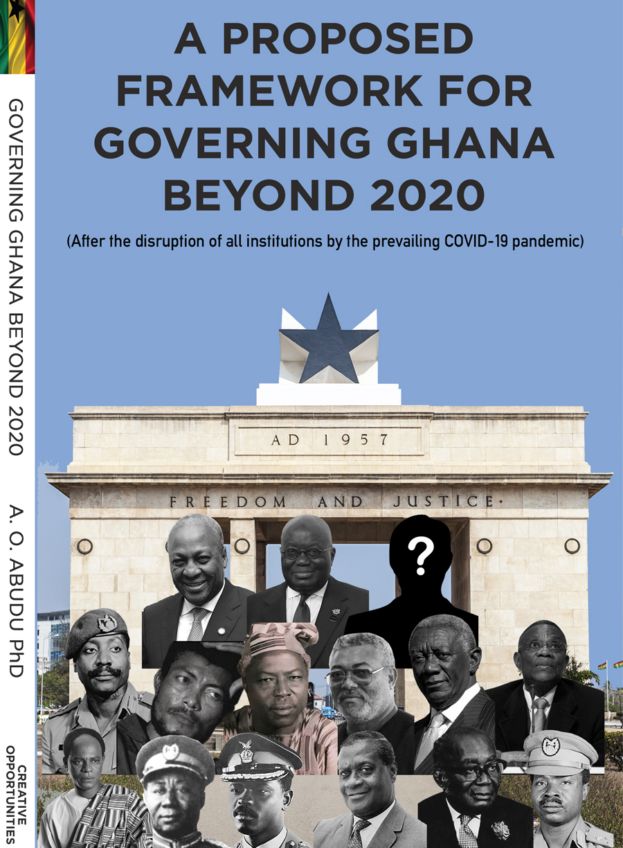 A Proposed Framework for Governing Ghana Beyond 2020